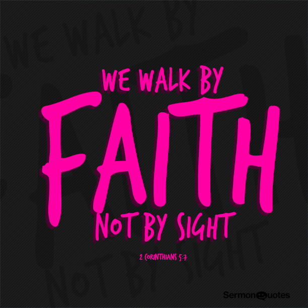 we-walk-by-faith