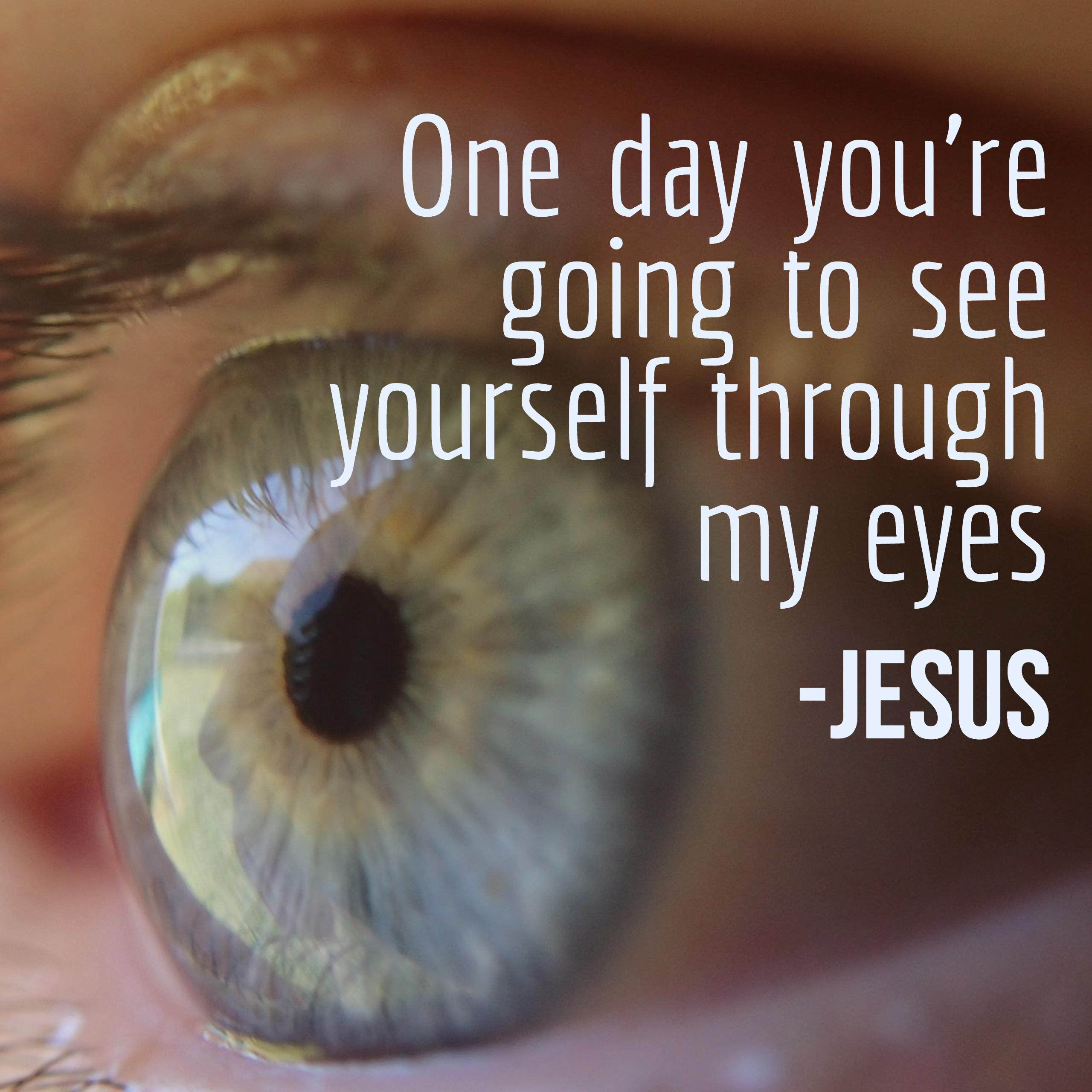 thru-jesus-eyes